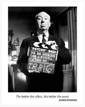 Alfred Hitchcock - The better the villain, the better the movie